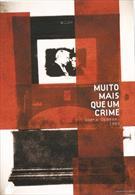MUITO MAIS QUE UM CRIME