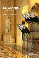 """""""le george V ; les quatre saisons du bonheur"""" - André Bercoff (2732435333)"""