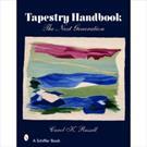 Tapestry Handbook: the Next Generation - Carol K. Russell (0764327569)