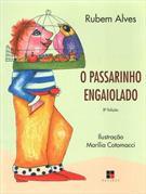 O PASSARINHO ENGAIOLADO